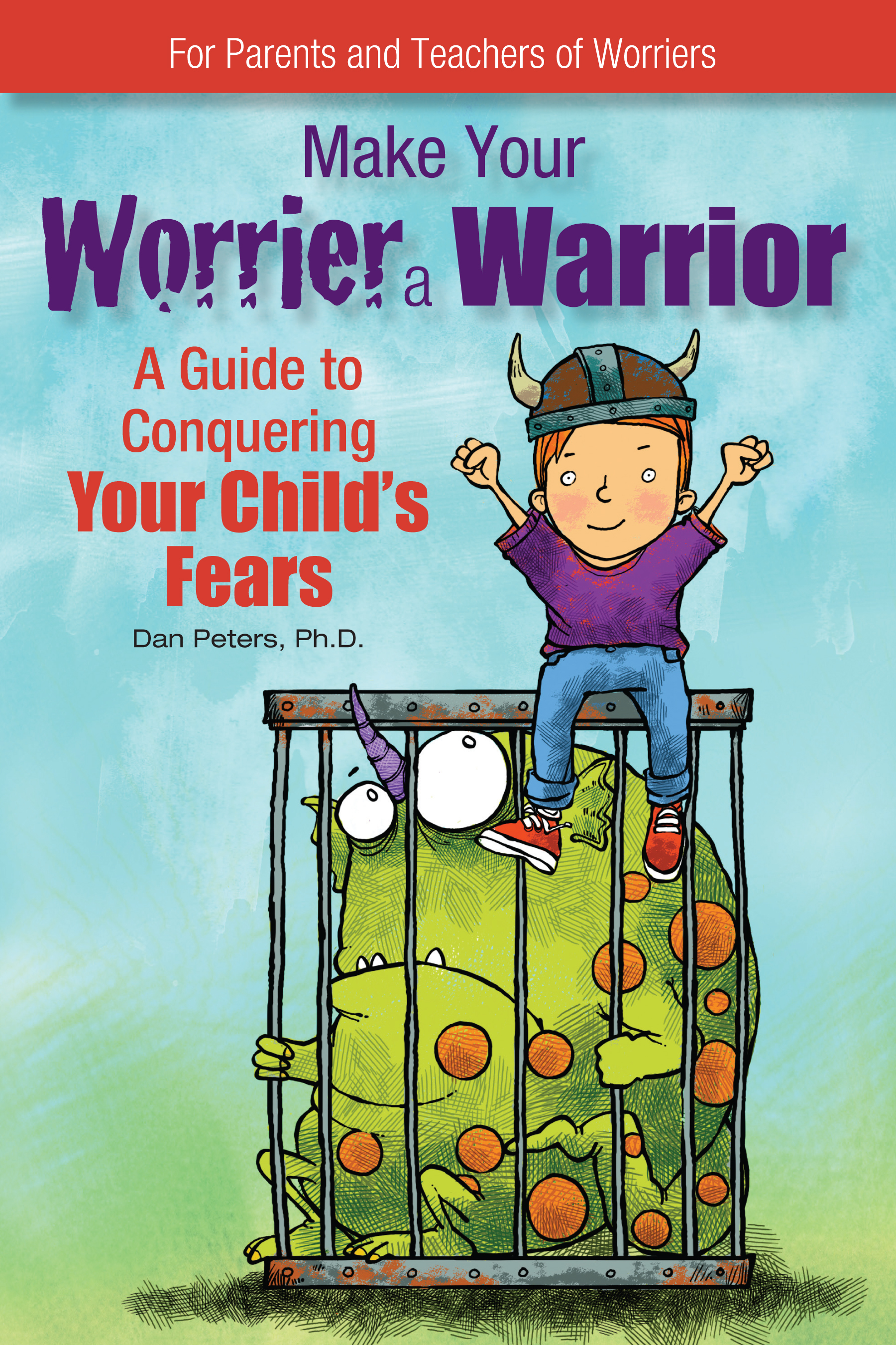 Make Your Worrier a Warrior